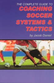 The Complete Guide to Coaching Soccer Sys...