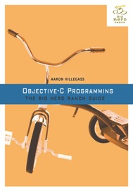 Objective-C Programming - Aaron Hillegass & Mark Fenoglio
