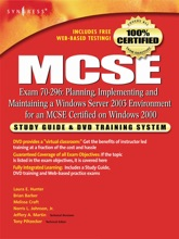 MCSE: Planning, Implementing and Maintaining a Windows Server 2003 Environment for an MCSE Certified on Windows 2000 (Exam 70-296) (Enhanced Edition)