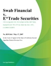 Swab Financial V ETrade Securities