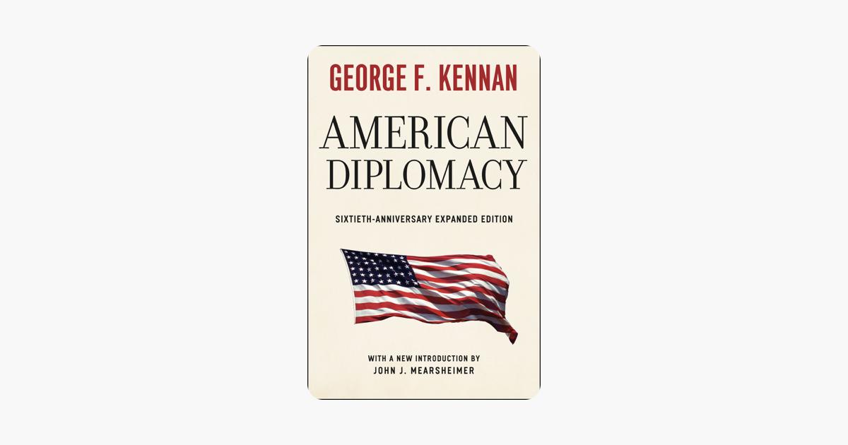American Diplomacy - George F. Kennan