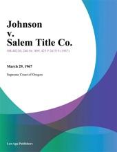 Johnson V. Salem Title Co.