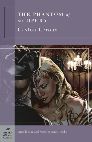 Gaston Leroux - Phantom of the Opera