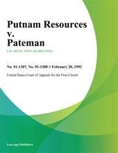 Putnam Resources V. Pateman