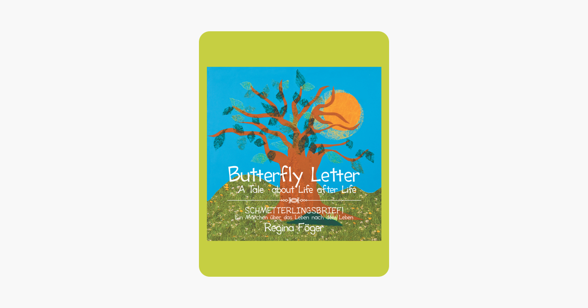 Butterfly Letter: A Tale  about Life after Life