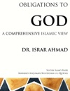 Obligations To God A Comprehensive Islamic View