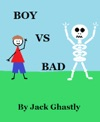 Boy Vs Bad