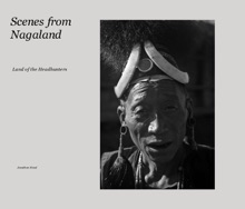 Scenes From Nagaland