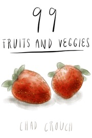 99 FRUITS AND VEGGIES