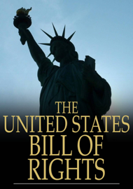 The United States Bill of Rights book