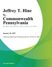 Download and Read Online Jeffrey T. Hine v. Commonwealth Pennsylvania