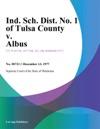 Ind Sch Dist No 1 Of Tulsa County V Albus
