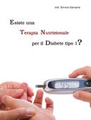 Esiste una Terapia Nutrizionale per il Diabete Mellito di tipo 1?