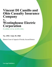 Vincent Di Camillo and Ohio Casualty Insurance Company v. Westinghouse Electric Corporation