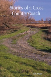 STORIES OF A CROSS COUNTRY COACH