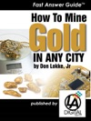 How To Mine Gold In Any City