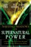 Shifting Shadow Of Supernatural Power