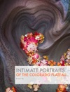 Intimate Portraits Of The Colorado Plateau