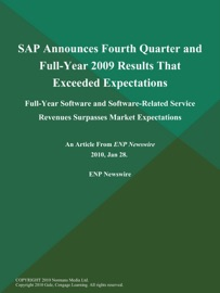 Sap Announces Fourth Quarter And Full Year 2009 Results That Exceeded Expectations Full Year Software And Software Related Service Revenues Surpasses Market Expectations