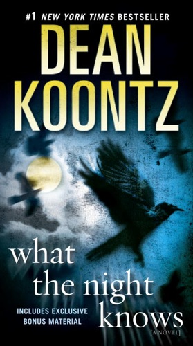 Dean Koontz - What the Night Knows (with bonus novella Darkness Under the Sun)