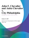 John F Chevalier And Anita Chevalier V City Philadelphia