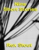 Nine Short Stories