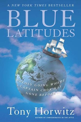 Tony Horwitz - Blue Latitudes
