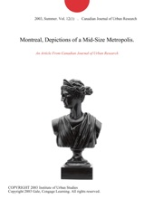 Montreal, Depictions Of A Mid-Size Metropolis.