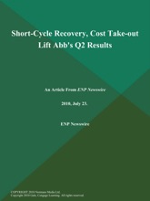 Short-Cycle Recovery, Cost Take-out Lift Abb's Q2 Results