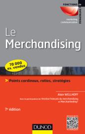 Le merchandising - 7e éd.