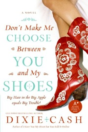 Don T Make Me Choose Between You And My Shoes