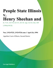 Download People State Illinois v. Henry Sheehan and