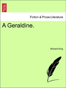 A Geraldine. Vol. I.