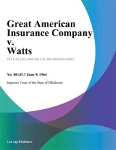 Great American Insurance Company V. Watts