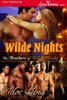 Wilde Nights [The Brothers of Wilde, Nevada 4]