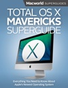 Total OS X Mavericks Superguide