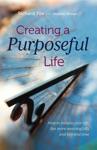 Creating A Purposeful Life