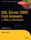 SQL Server 2000 Fast Answers For DBAs And Developers Signature Edition