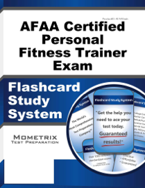 AFAA Certified Personal Fitness Trainer Exam Flashcard Study System: