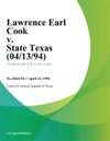 Lawrence Earl Cook V State Texas 041394