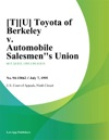 TU Toyota Of Berkeley V Automobile Salesmens Union