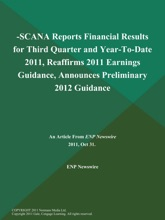 -SCANA Reports Financial Results for Third Quarter and Year-To-Date 2011, Reaffirms 2011 Earnings Guidance, Announces Preliminary 2012 Guidance