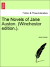 The Novels Of Jane Austen Winchester Edition Vol IV