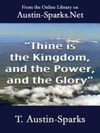 Thine Is The Kingdom And The Power And The Glory
