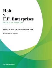 Holt v. F.F. Enterprises