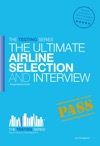 The Ultimate Airline Selection And Interview Preparation Guide