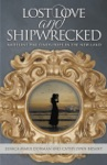 Lost Love And Shipwrecked