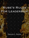 Rubes Rules For Leadership