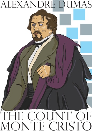 The Count of Monte Cristo - Alexandre Dumas - Alexandre Dumas