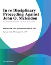 In Re Disciplinary Proceeding Against John O Mclendon
